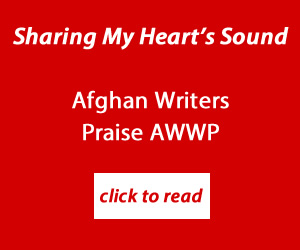 Afghan Writers Praise AWWP